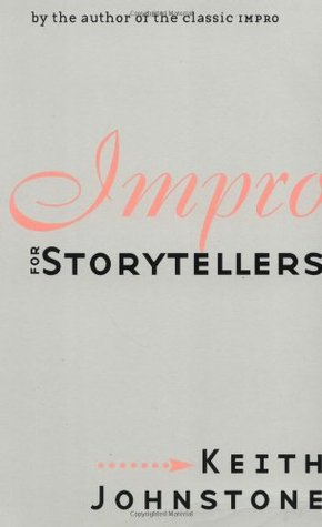Impro for Storytellers (Theatre Arts)