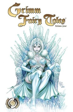 Grimm Fairy Tales Volume 4 by Ralph Tedesco