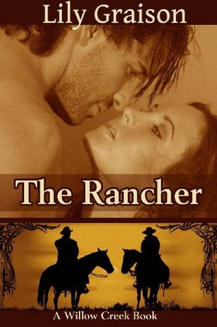 The Rancher(Willow Creek 4)