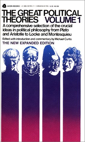 The Great Political Theories, Volume 1 by Michael Curtis