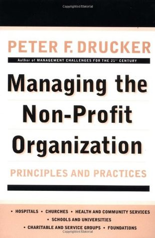 Managing The Non Profit Organization Principles And Practices By