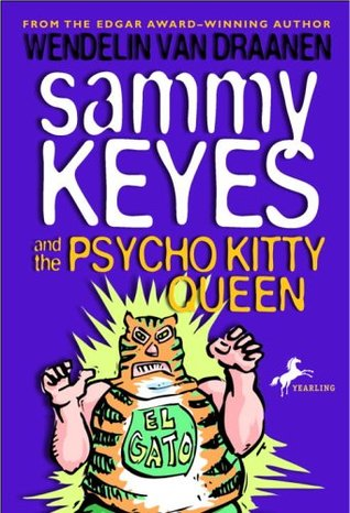 Sammy Keyes and the Psycho Kitty Queen by Wendelin Van Draanen