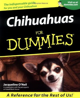 Chihuahuas for Dummies