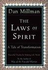 The Laws of Spirit by Dan Millman