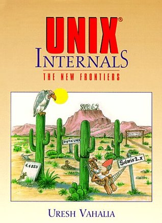 UNIX Internals: The New Frontiers