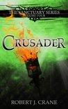 Crusader (Sanctuary, #4)