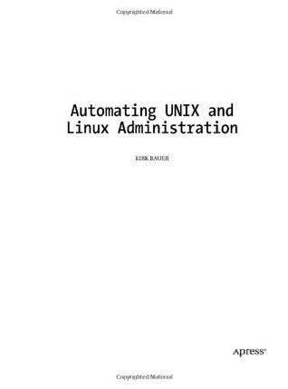 Automating Unix and Linux Administration by Kirk Bauer