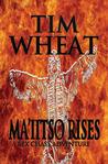 Ma'iitso Rises by Tim Wheat