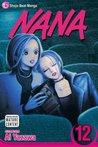 Nana, Vol. 12 (Nana, #12)