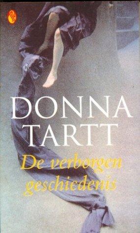 De verborgen geschiedenis by Donna Tartt