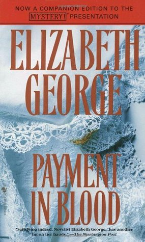 Book Review: Elizabeth George's Payment in Blood