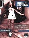 Bodies of Subversion by Margot Mifflin
