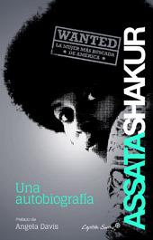 Assata Shakur: Una Autobiografía