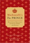 Machiavelli's The Prince by Niccolò Machiavelli