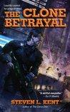 The Clone Betrayal (Rogue Clone, #5)