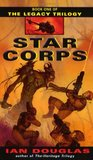 Star Corps (The Legacy Trilogy, #1)