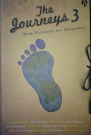 The Journeys 3: Yang Melangkah dan Menemukan