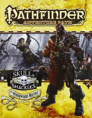 Pathfinder Adventure Path #55: The Wormwood Mutiny