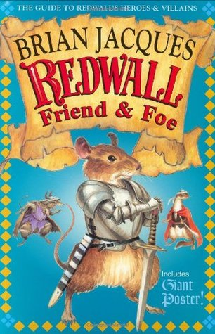 Ebook Redwall Friend and Foe: The Guide to Redwall's Heroes and Villains by Brian Jacques read!