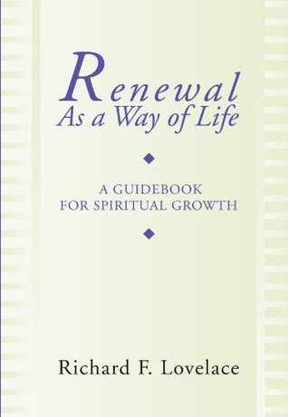 Renewal as a Way of Life by Richard F. Lovelace