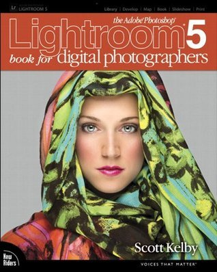 The Adobe Photoshop Lightroom 5 Book for Digital Photographers