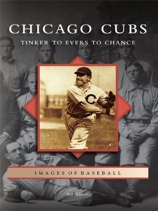 Chicago Cubs:: Tinker to Evers to Chance