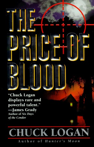The Price Of Blood Phil Broker 1 By Chuck Logan