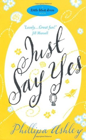Just Say Yes by Phillipa Ashley