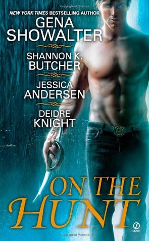 On the Hunt (Sentinel Wars #3.4, Nightkeepers #5.5, Gods of Midnight, #4.5)