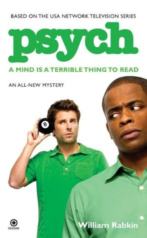 A Mind is a Terrible Thing to Read (Psych, #1)