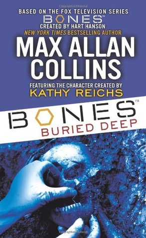 Bones Buried Deep (Bones, #1)