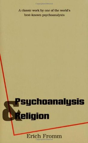 Psychoanalysis and Religion by Erich Fromm