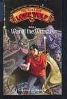 War of the Wizards (The World of Lone Wolf, #4)