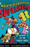 Attack of the Valley Girls (Melvin Beederman Superhero, #6)