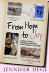 From Hope to Joy by Jennifer Degl