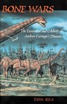 Bone Wars: The Excavation Of Andrew Carnegie's Dinosaur