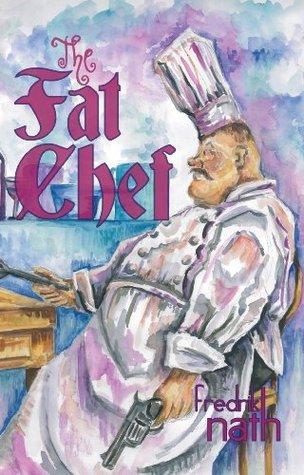 The Fat Chef - a World War 2 Novel: World War 2 Romance (World War II Adventure Series Book 4)