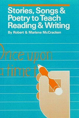 Stories, Songs & Poetry to Teach Reading & Writing