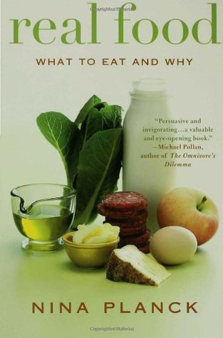 Real Food by Nina Planck
