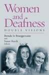 Women and Deafness: Double Visions