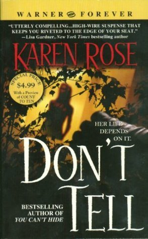 Don't Tell (Romantic Suspense, #1; Chicago, #1)