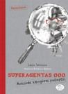 Superagentas 000. Auksinės kengūros paslaptis