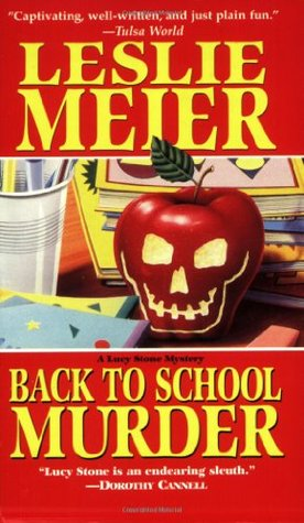 Back to School Murder (A Lucy Stone Mystery, #4)