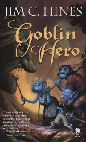 Goblin Hero by Jim C. Hines