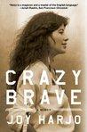 Crazy Brave: A Me...