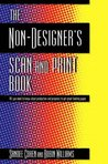 The Non-Designer's Scan and Print Book
