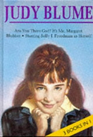 Are You There God? It's Me, Margaret / Blubber / Starring Sally J. Freedman as Herself