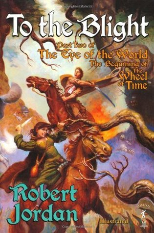 To The Blight by Robert Jordan