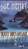 Death Takes Passage (Alex Jensen / Jessie Arnold, #4)
