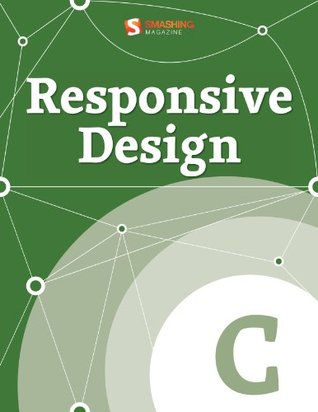 Responsive Design (Smashing eBook Series)